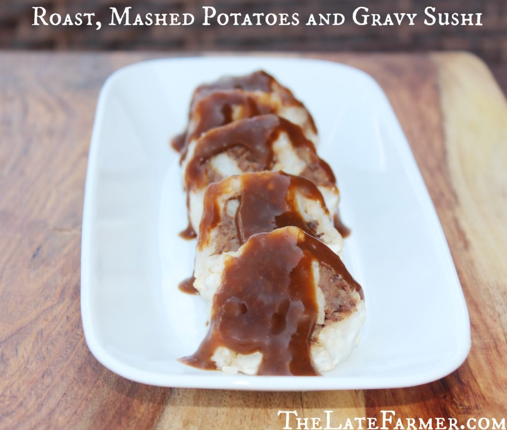 Roast, Mashed Potatoes and Gravy Sushi